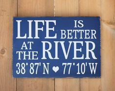 Personalized River House Sign, Life Is Better At On The River, Latitude Longitude GPS Coordinates