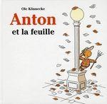 Anton et la feuille - Ole Könnecke - Ecole des loisirs
