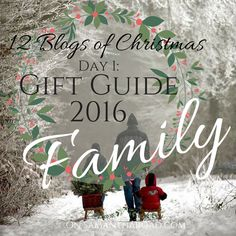 Gift Guide 2016: Family