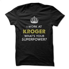Kroger T-shirts & Hoodies - #striped tee #hoodie novios. MORE INFO => https://www.sunfrog.com/Funny/Kroger-T-shirts-Hoodies.html?68278