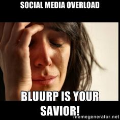 Bluurp will change how social sharing is done!