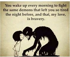 fighting social anxiety & depression…a true act of bravery Great Quotes, Quotes To Live By, Me Quotes, Inspirational Quotes, Attitude Quotes, So Tired Quotes, Going Crazy Quotes, Daily Quotes, The Words