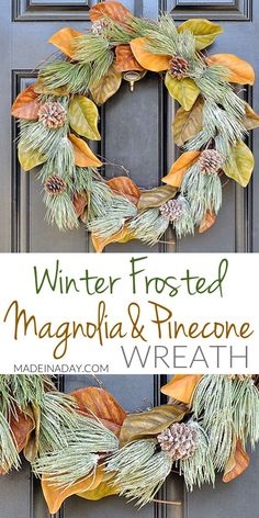 Winter Frost Magnolia Cotton Wreath, Winterize that spring magnolia wreath for the holidays. Magnolia Wreath, Cotton wreath, frosted pinecone wreath, farmhouse wreath #cotton #magnolia #pinecone