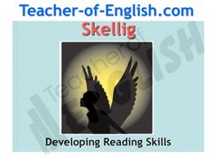 Skellig teaching resources - 190 slide Powerpoint, 34 worksheets and 23 lesson scheme of work overview