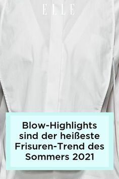Mit Blow-Highlights liegst du im Sommer 2021 genau im Trend. Wie der Frisuren-Trend funktioniert und besonders lange hält, erfährst du auf ELLE.de! #beauty #haut #hautpflege #skincare