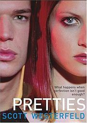 Latest Blog Post - Adults Reading Young Adult Fiction: Pretties by Scott Westerfeld