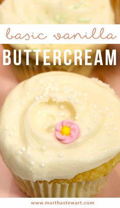 Basic Vanilla Buttercream | Martha Stewart Living - This recipe for Basic Vanilla Buttercream is courtesy of Billy Reece from Billy's Bakery in New York City.
