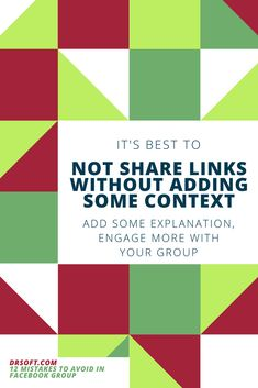 Don't do things half way. It's better to add an explanation to that link you shared in your Facebook Group. This will add more value to the content you are posting in your Facebook Group Tips