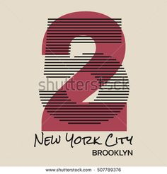 Vector illustration on the theme in New York City, Brooklyn. Number sport typography, t-shirt graphics, print, poster, banner; flyer, postcard