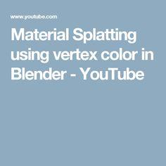 Material Splatting using vertex color in Blender - YouTube