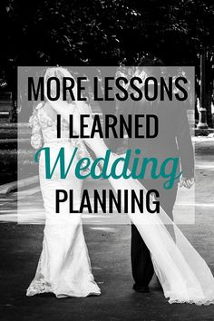 More Lessons I Learned Wedding Planning | Weddings - Very Erin Blog