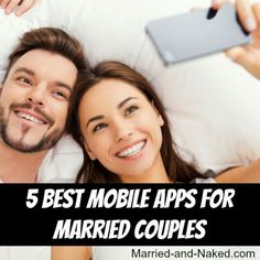 Stay connected to your spouse. I will show you 5 awesome mobile apps that will help you and your spouse stay connected throughout the Best Mobile Apps For Couples - Married and Naked