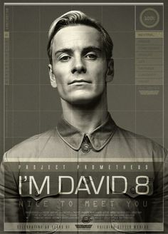 A sleek, professional-looking poster by Joshua Foo, highlighting David 8, Prometheus (2012)