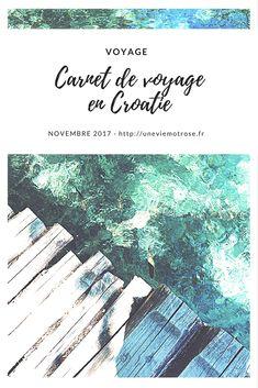 Mon carnet de voyage en Croatie