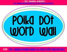 Free!!!! Polka Dot Word Wall!