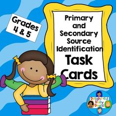 Primary Source and Secondary Source Identification Task Cards - set of 32 task cards for students in grades 4 and 5