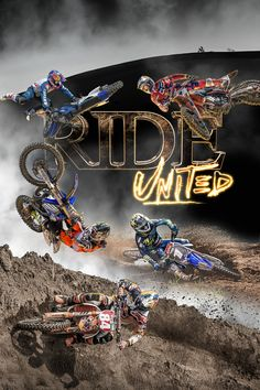 Ride: United Movie Poster - Ryan Dungey, Marvin Musquin, Phil Nicoletti  #Ride, #United, #RyanDungey, #MarvinMusquin, #PhilNicoletti, #AmandaWest, #Sports, #Art, #Film, #Movie, #Poster