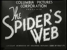The Spider's Web 1938 Cliffhanger Serial (Chapter 1 - Night of Terror)