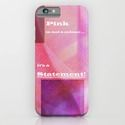 iPhone & iPod Case Pink Statement by Christine Baessler
