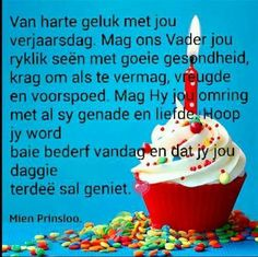 Happy Birthday Pictures, Happy Birthday Cards, Birthday Wishes, Birthday Qoutes, Magic Bottles, Afrikaanse Quotes, Happy B Day, Birthday Candles, Birthdays