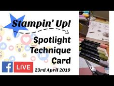 FACEBOOK LIVE REPLAY- Stampin Up Spotlight Technique using Touches of Texture - YouTube
