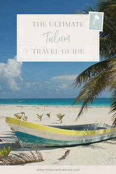 207f0e7ebc Tulum is the jewel of Mexico's Riviera Maya, and once you have experienced  the beautiful