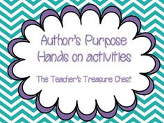 The Teacher's Treasure Chest: Free activities for Author's Purpose