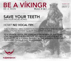 How to be a Víkingr (and a man). Rule #061: Save Your Teeth #BeAVikingr
