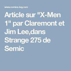 """Article sur """"X-Men 1"""" par Claremont et Jim Lee,dans Strange 275 de Semic"""
