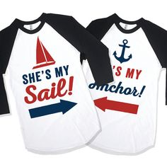 He's My Anchor She's My Sail Matching Couples Shirts by AwesomeBestFriendsTs  We've got hundreds of matching designs for you and your significant other! Check out our 3 way BFF shirts, grab a funny sarcastic tee or find the perfect gift for mom! Our shirts are guaranteed to make you laugh out loud!
