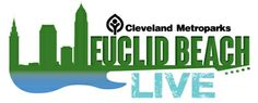 Euclid Beach LIVE | Events and Programs Calendar | Cleveland Metroparks