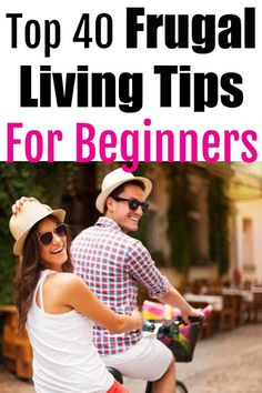 Start living a more frugal lifestyle today! This list of top 40 frugal living ideas for beginners will help you save money every day! #frugalliving #savemoney #frugal