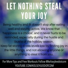 Joy theft and fat stores go hand in hand.