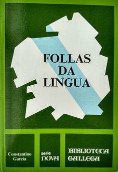 Follas da lingua / Constantino García - La Coruña : La Voz de Galicia, D.L. 1987