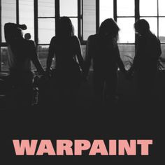 'Heads Up' by Warpaint