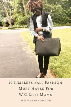 Fall reminds me to let go of the summer feels and dive into my closet for 15 timeless Fall fashion must haves for WELLthy Moms like myself. Wife Mom Boss, Turtleneck T Shirt, Effortless Chic, Basic Outfits, Casual Chic Style, Banana Republic Dress, Mom Blogs, Mom Style, Autumn Fashion