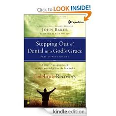 Stepping Out of Denial into God's Grace Participant's Guide 1: Leader's Guide (Celebrate Recovery)