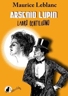 Giovane, bello, affascinante, sfrontato e... ladro. In due parole: Arsenio Lupin, il ladro gentiluomo più famoso del mondo. Le sue avventure, le sue imprese e i suoi amori nel primo romanzo che lo vede protagonista. Su Kindle: https://www.amazon.it/dp/B0073M7DIU