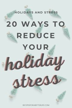 Depression and stress can make you not want to enjoy Christmas, but it doesn't have to! Learn 20 ways to cope with common holiday stressors and feel your stress slip away!