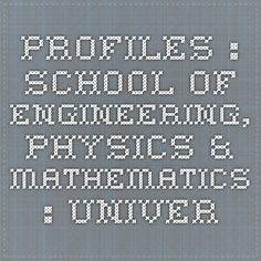 profiles : School of Engineering, Physics & Mathematics : University of Dundee