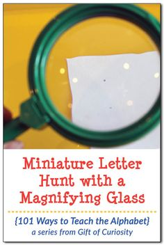 Pair a magnifying glass with a free printable and send your kids on a miniature letter hunt! Great for teaching the alphabet and supporting letter recognition. Plus, kids love using a magnifying glass to look at tiny objects! || Gift of Curiosity