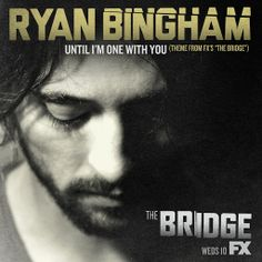 """▶ Ryan Bingham """"Until I'm One With You"""" - YouTube"""