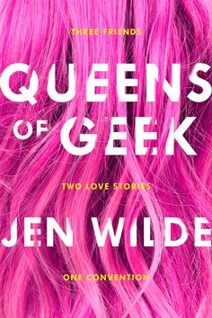 #CoverReveal Queens of Geek by Jen Wilde