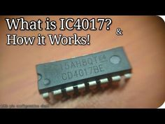 What is IC 4017 and How it works - YouTube