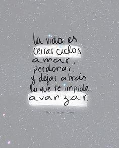 Cerrar ciclos Words Quotes, Lines Quotes, Sad Quotes, Best Quotes, Inspirational Quotes, Motivational Quotes, Magic Words, Pretty Words, Spanish Quotes