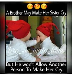 Bro Quotes, Brother Sister Love Quotes, Brother And Sister Relationship, Sister Quotes Funny, Brother And Sister Love, Cute Funny Quotes, Family Quotes, Nephew Quotes, Funny Sister