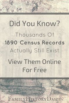 Some 1890 U. census records do still exist - they can even be viewed online for free. Want to know where to find this important free genealogy resource and how to use it in your ancestry research? Free Genealogy Records, Free Genealogy Sites, Genealogy Forms, Genealogy Chart, Genealogy Research, Family Genealogy, Ancestry Records, Ancestry Dna, Genealogy Humor