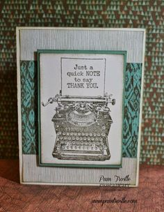 Pam's Crafty Creations: Typed Note - Stamp of the Month Blog Hop #Jackson #MakeItFromYourHeartVol2