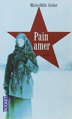 Amazon.fr - Pain amer - Marie-Odile ASCHER - Livres