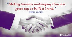 """""""Making promises and keeping them is a great way to build a brand. Seth Godin, Career Quotes, Wednesday Wisdom, Learning, Studying, Teaching, Onderwijs"""